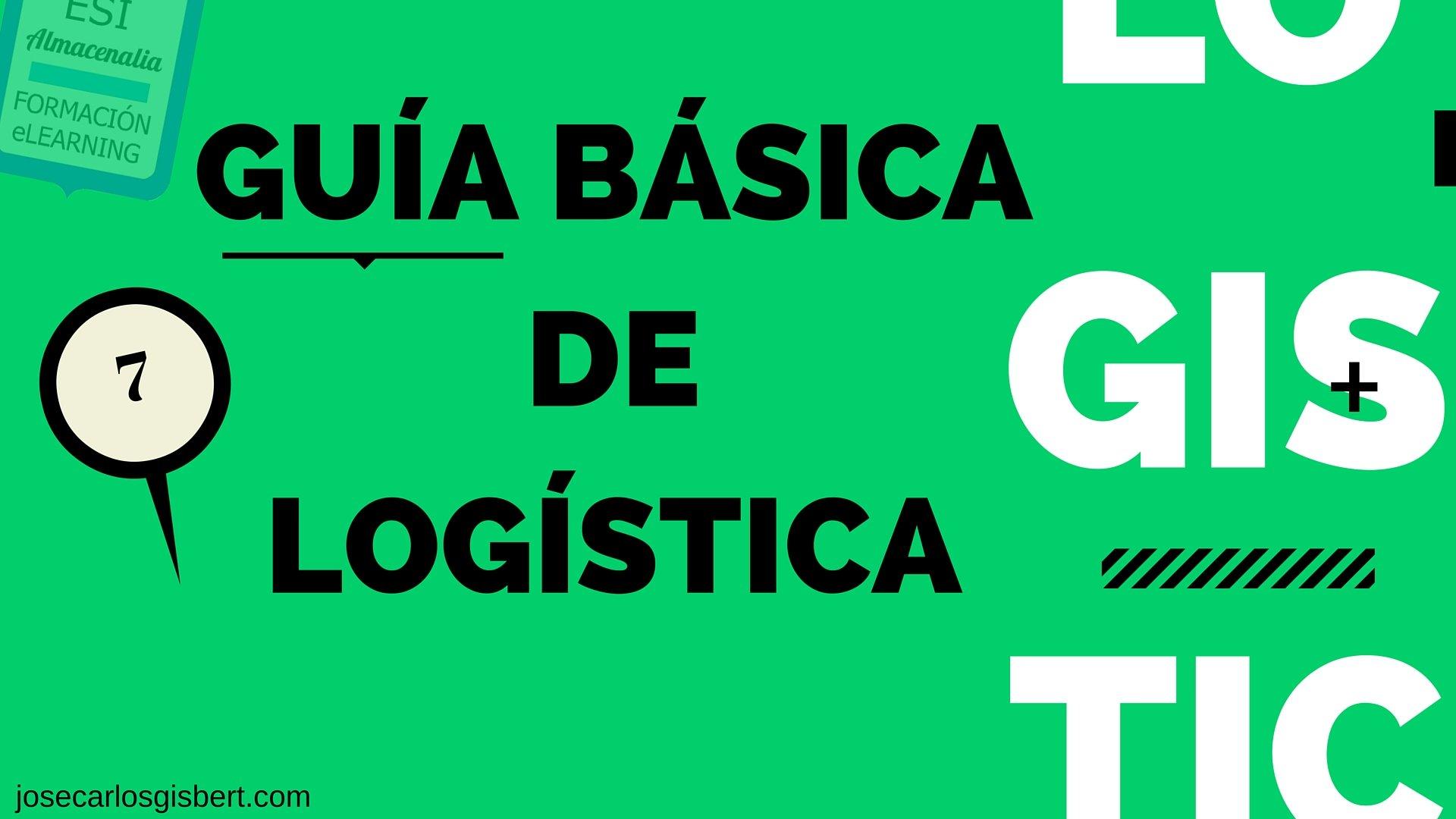 APROVISIONAMIENTO DE STOCKS. GUÍA DE LOGÍSTICA BÁSICA 7
