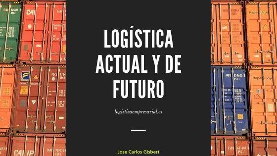 Qué es la logística empresarial y qué futuro tiene