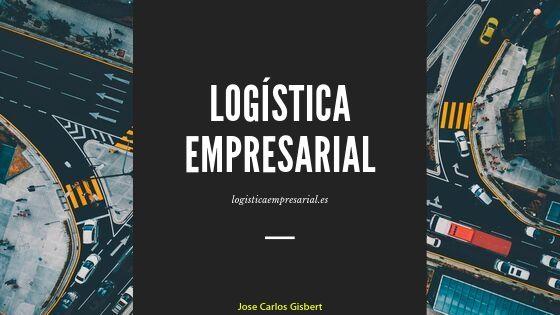 logística empresarial, cadena de suministro, Jose Carlos gisbert