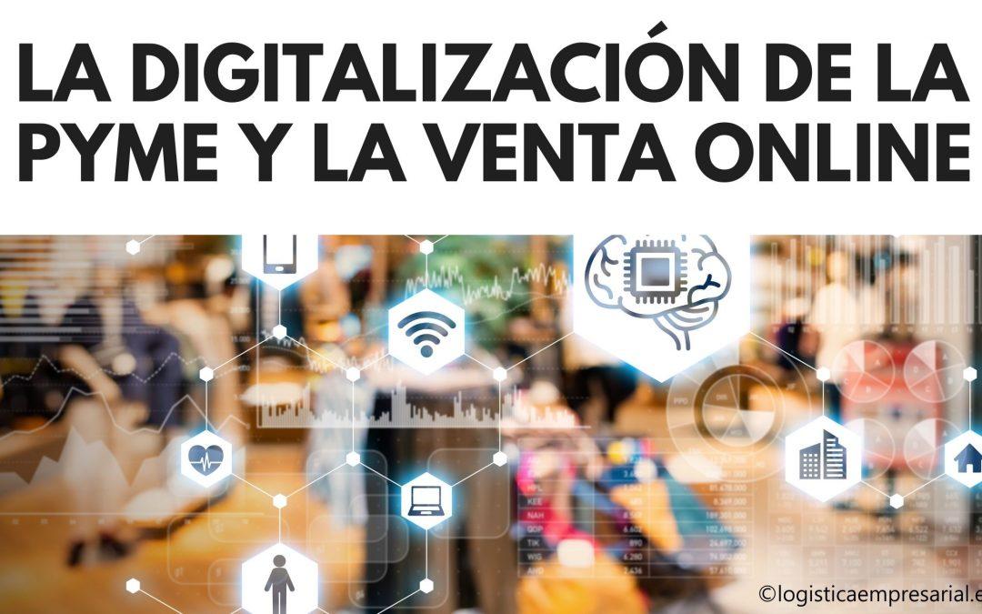 LA DIGITALIZACIÓN DE LA PYME Y LA VENTA ONLINE